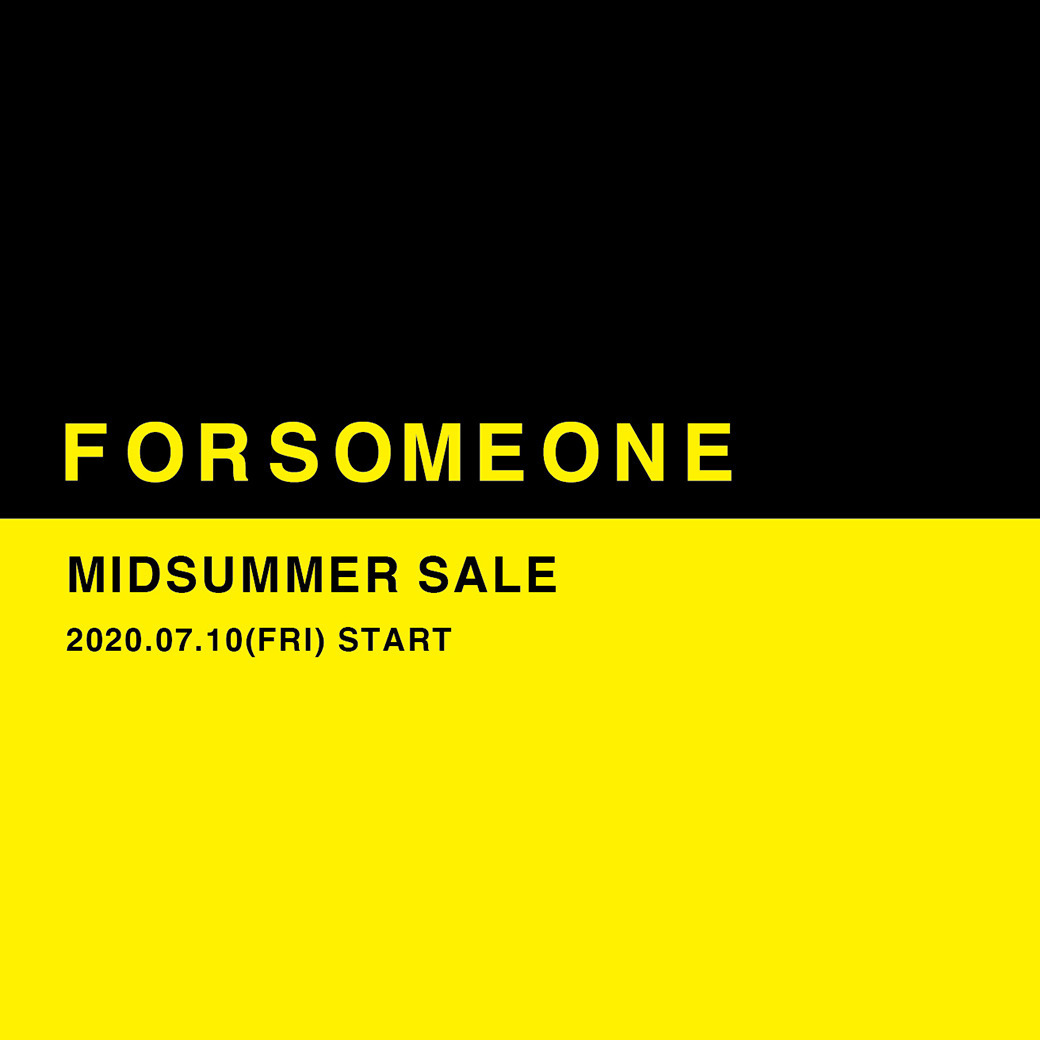 FORSOMEONE MIDSUMMER SALE
