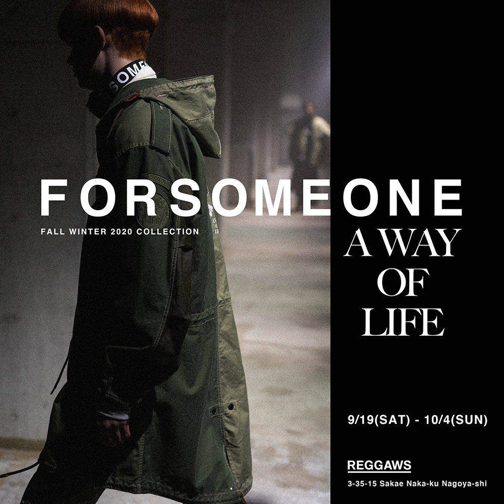 FORSOMEONE FALL WINTER COLLECTION 2020 @名古屋reggaws